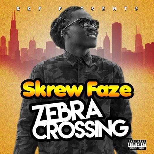 Skrew Faze - Zebra Crossing (Prod. By J. WYSE)