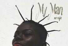 Wiyaala – My Man (Mr Right) (Prod By Kayso)