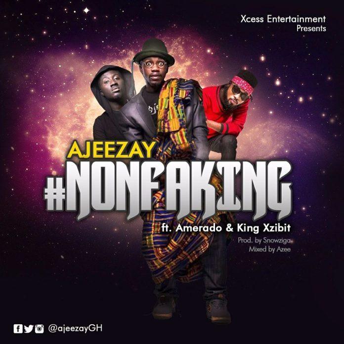 Ajeezay - Nonfa King Ft Amerado Burner x King Xzibit (Prod By Snowziga)