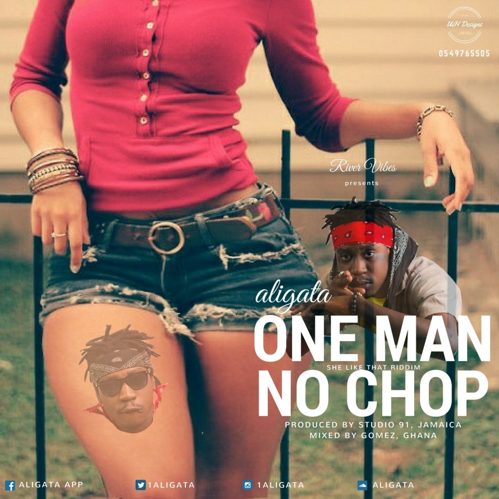 Aligata One Man No Chop (www.Ghanasongs.com)