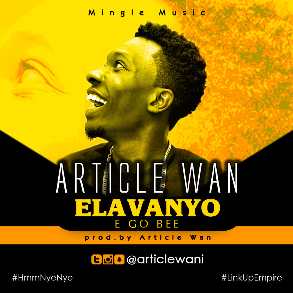 Article Wan - Elavanyo (Prod. By Article Wan) (www.Ghanasongs.com)