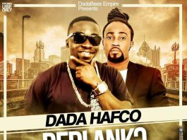 Dada Hafco – Bedi Ankɔ ft Paa Kwasi (Prod By Ato)