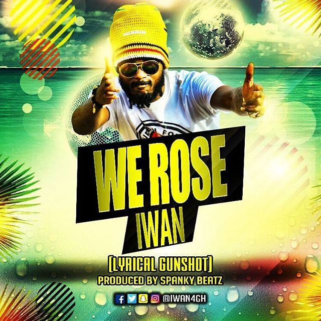 IWAN - We Rose (Prod. By Spanky)