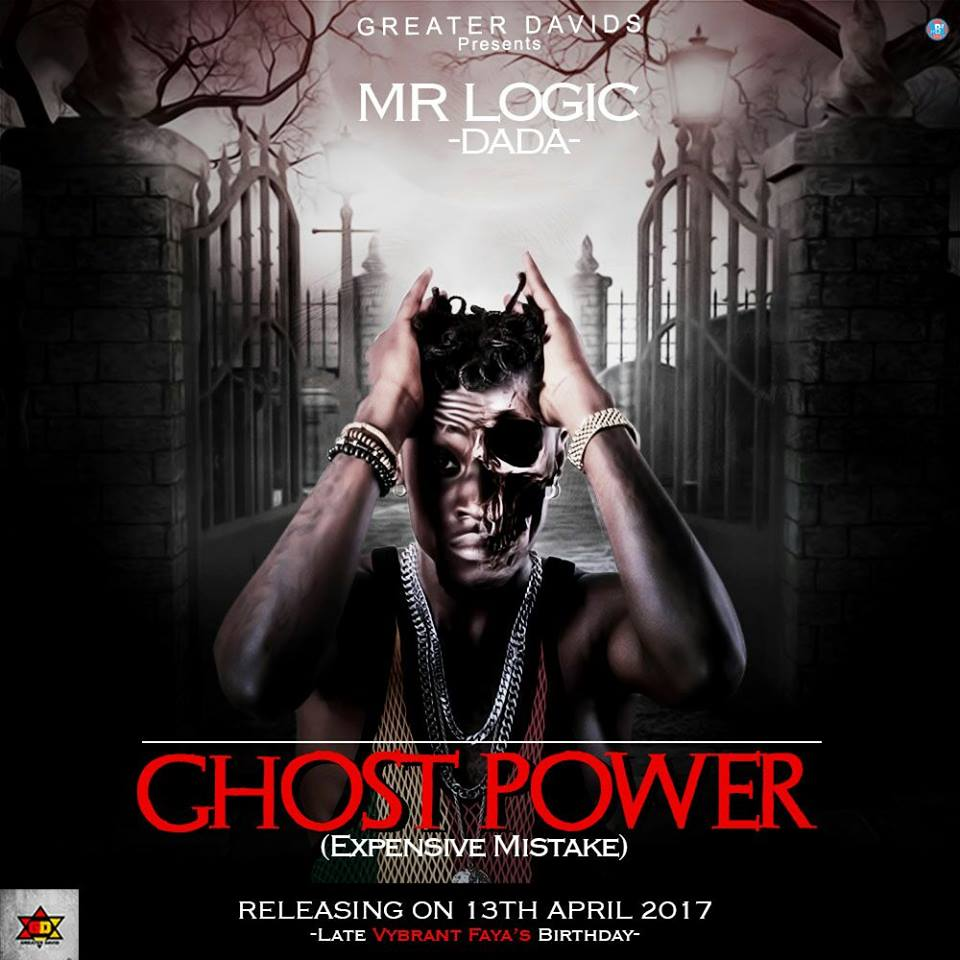 Mr Logic - Ghost Power (Expensive Mistake)(Prod By Riddim Boss)