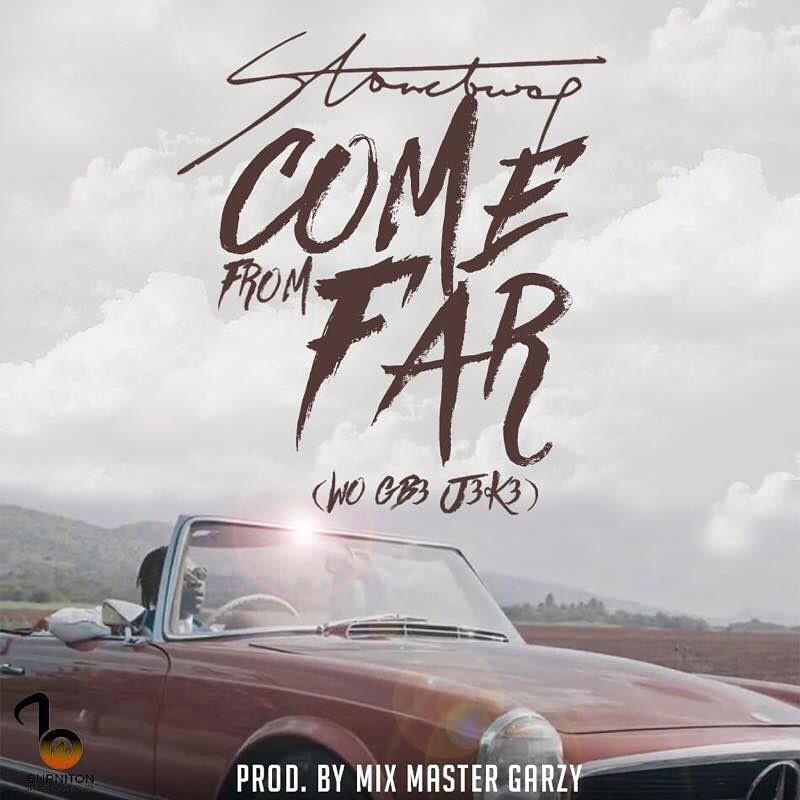Stonebwoy – Come From Far (Wo Gb3 J3k3) (Prod By Mix Masta Garzy)