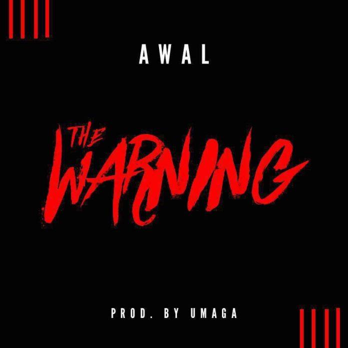 Awal - The Warning (TV3 Diss) (Prod By Umaga)
