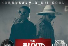 KobbySalm - The Blood Ft Nii Soul