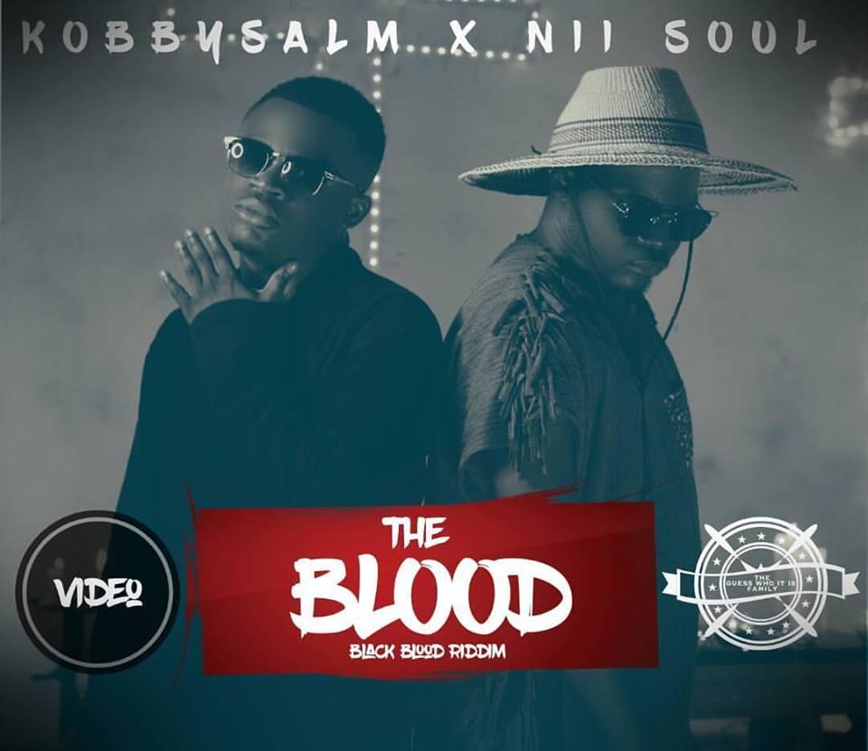 KobbySalm - The Blood Ft Nii Soul