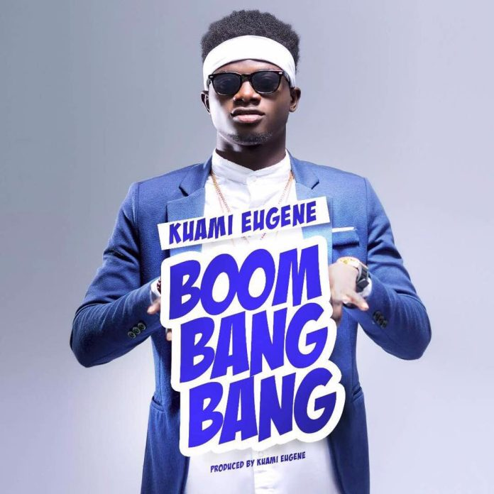 Kuami Eugene - Boom Bang Bang (Prod By Kuami Eugene)