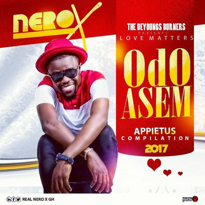 Nero X - Odo Asem (Love Matters)(Prod By Appietus)