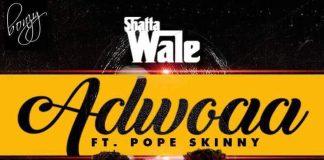 Shatta Wale - Adwoa Ft Pope Skinny (Prod By Money Beatz)