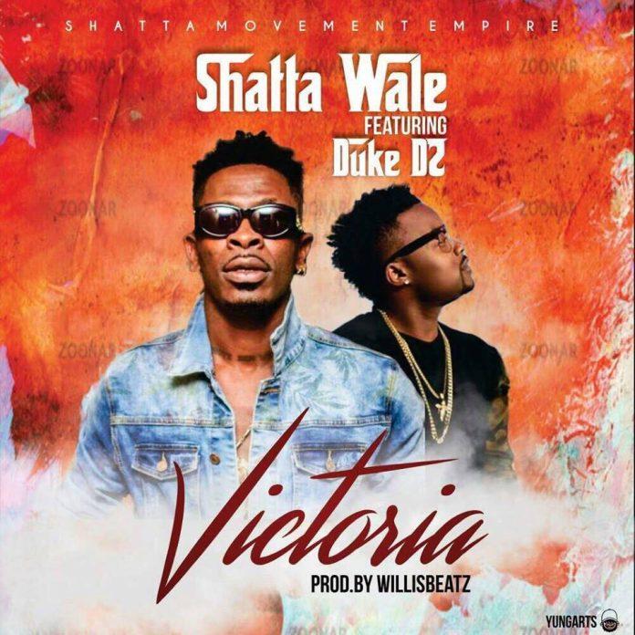 Shatta Wale Ft Duke D'Two - Victoria (Prod By Willsibeatz)