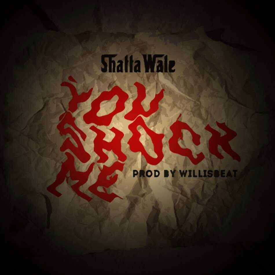 Download MP3 : Shatta Wale – You Shock Me (Prod By ...