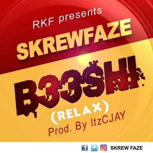 Skrewfaze – B33shi (Relax) (Prod. By ItzCJAY)