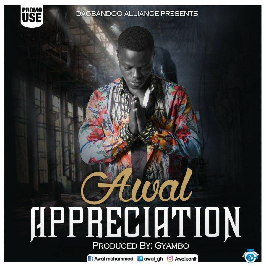 AWAL - Appreciation (Prod By Gyambo)