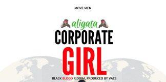 Aligata - Corporate Girl (Prod. By Vacs)