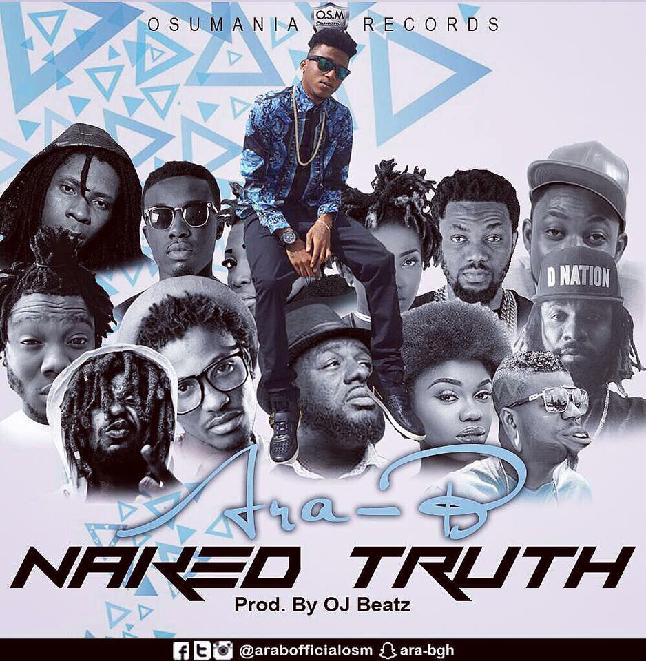 Ara-b - Naked Truth (Prod By OJ Beatz)