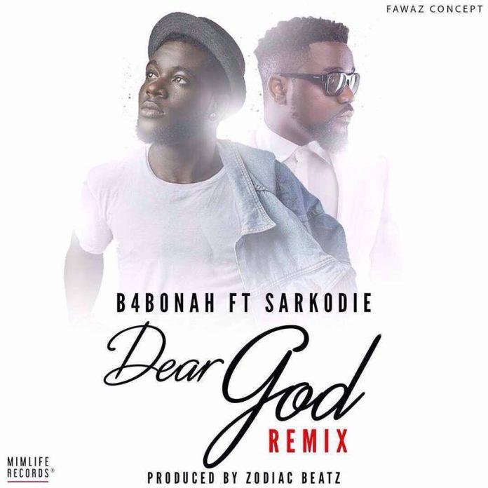 B4Bonah ft. Sarkodie - Dear God Remix (Prod. By Zodiac)