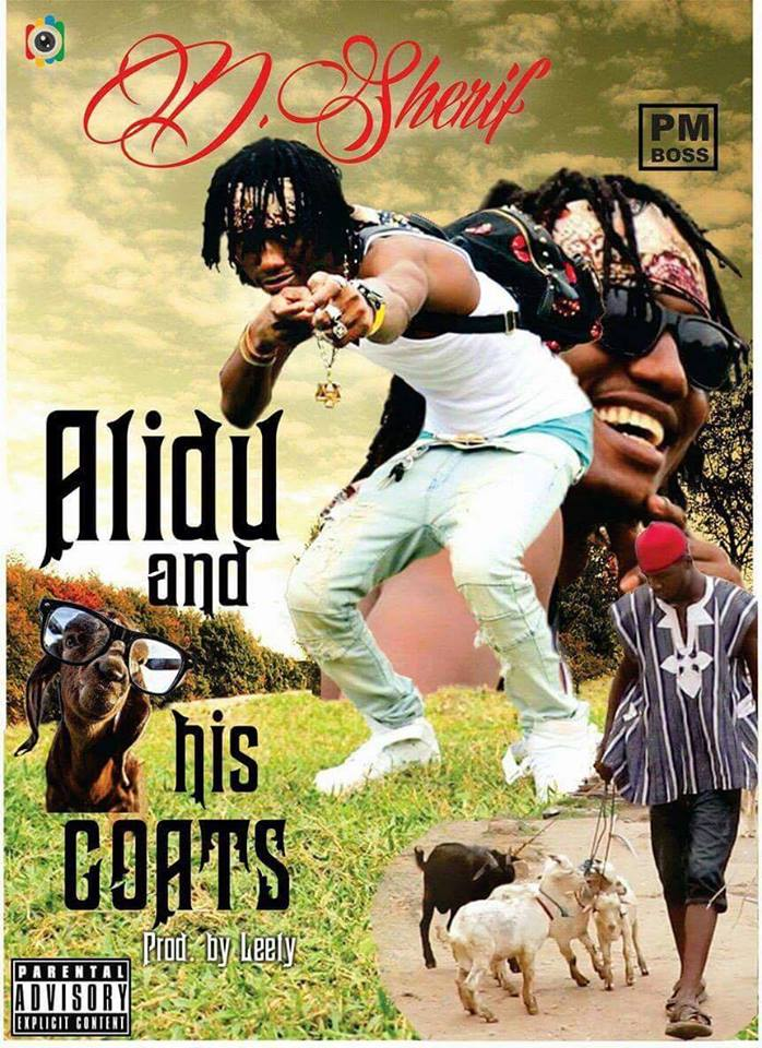 D Sherif - Alidu And His Goats - (Prod. By Leety Creation)