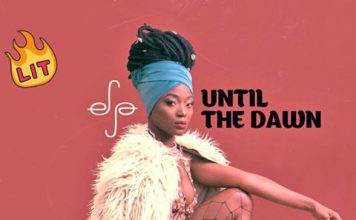 Efya - Until The Dawn (Prod By Maleek Berry)