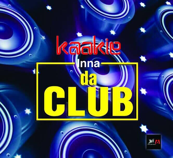 Kaakie - Inna Da Club (Prod By JMJ)