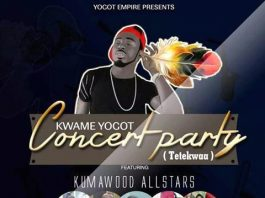 Kwame Yogot - Concert Party Ft Kumawood All Stars (Tetekwaa) (Prod By Ofasco Beatz)