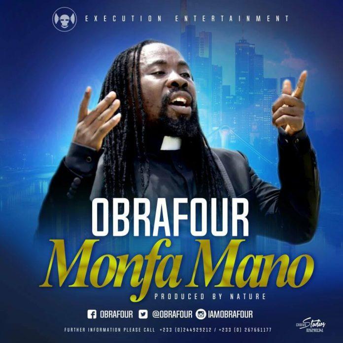 Obrafour - Monfa Mano (Prod By Nature)