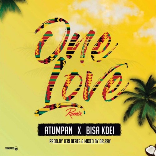 Atumpan Ft Bisa Kdei - One Love Remix