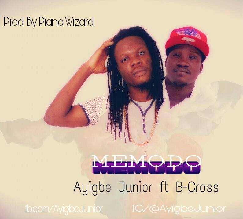 Download MP3 : Ayigbe Junior Ft B-Cross – Memodo (Prod By Piano Wizard)