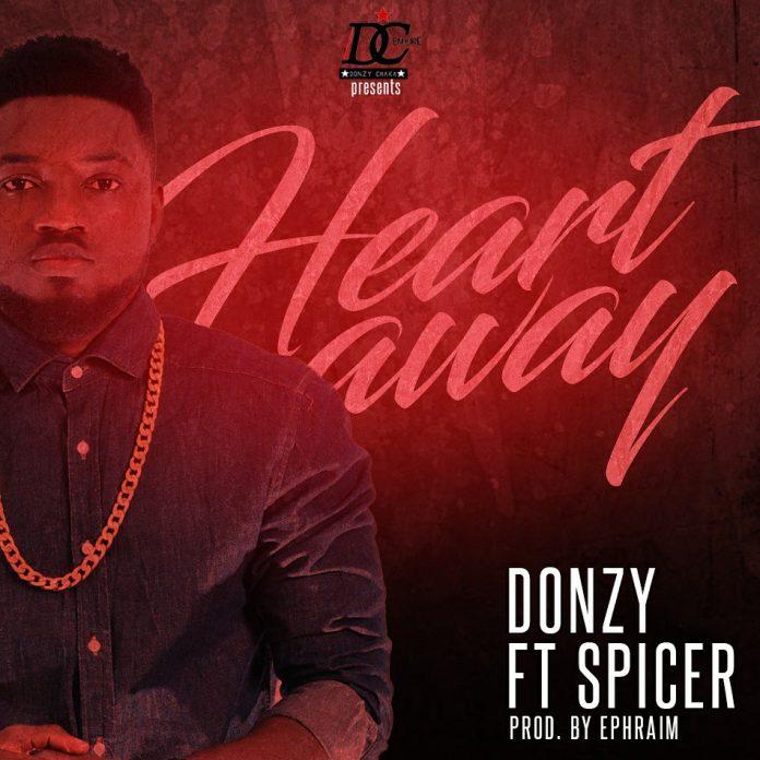Donzy - Heart Away ft. Spicer (Prod By Ephraim)