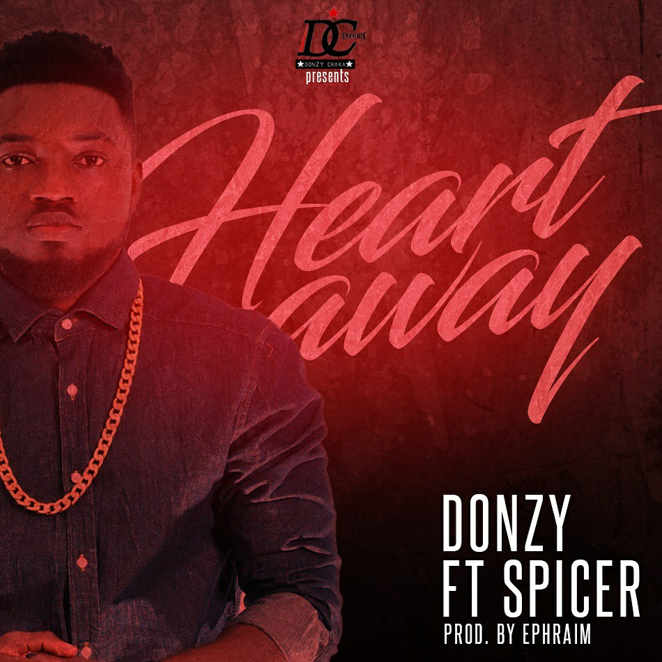 Donzy - Heart Away ft. Spicer (Prod By Ephraim)