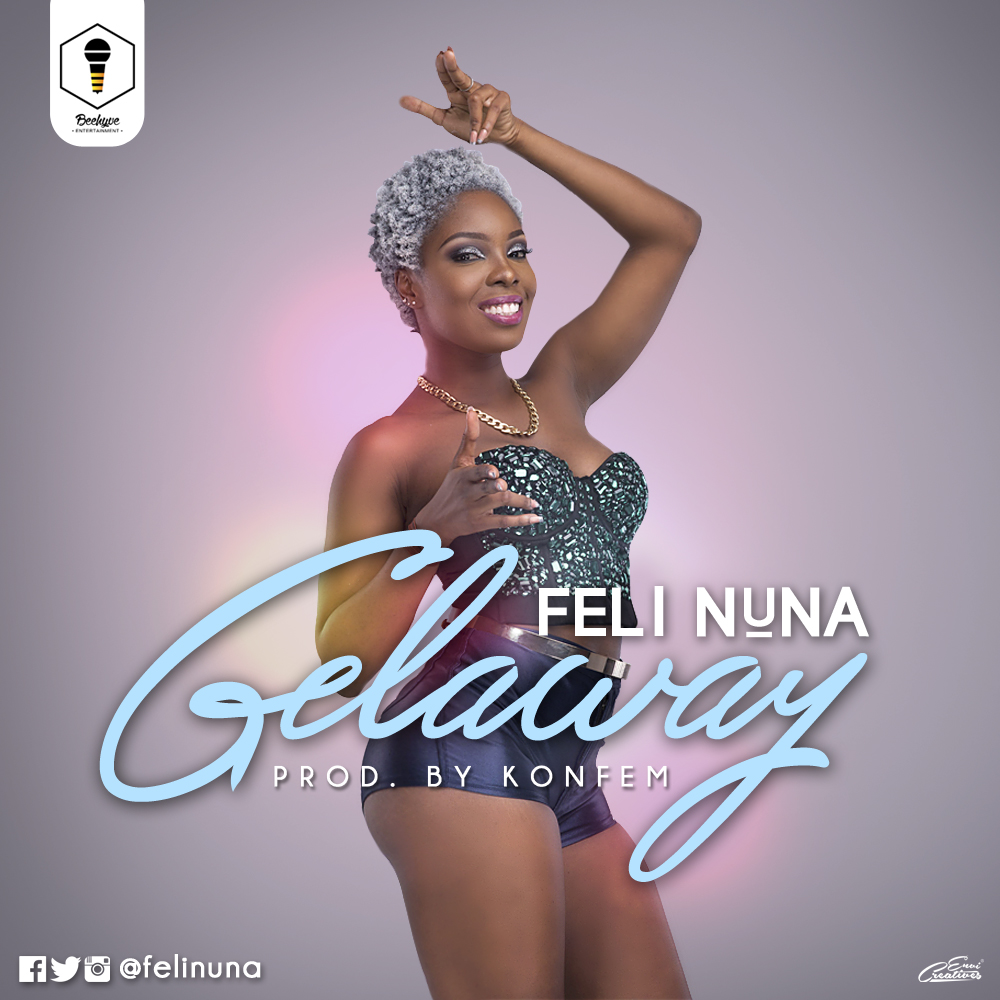 Download MP3 : Feli Nuna – Gelaway (Prod By Konfem)
