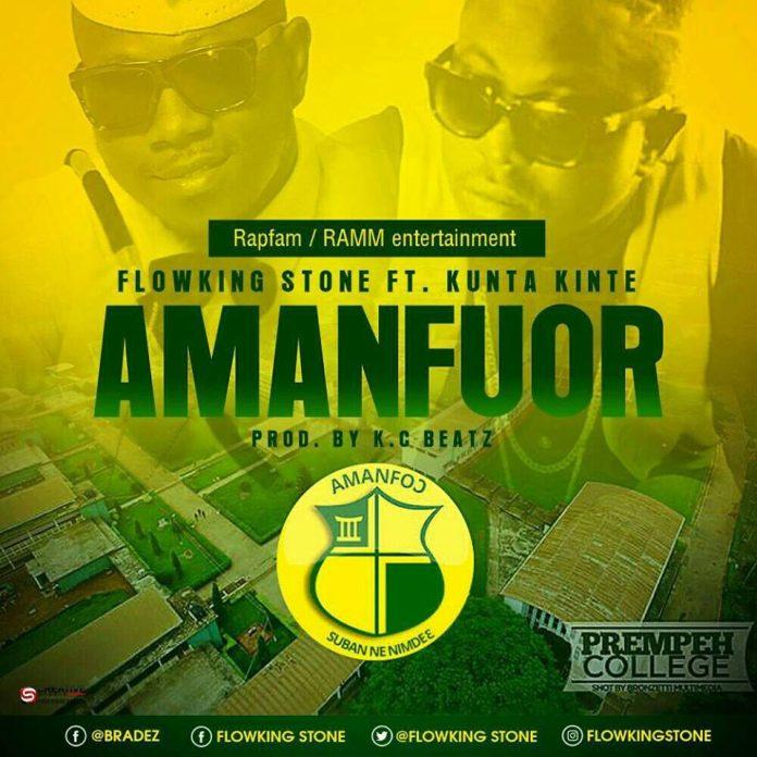 Flowking Stone ft Kunta Kinte - Amanfuor (Prod By K.C Beatz)