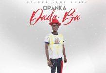 Opanka - Dada Ba (Prod. By Ephraim)