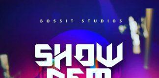 Riddim Boss x Shatta Rako x Konkarah - Show Dem (Prod By Riddim Boss)