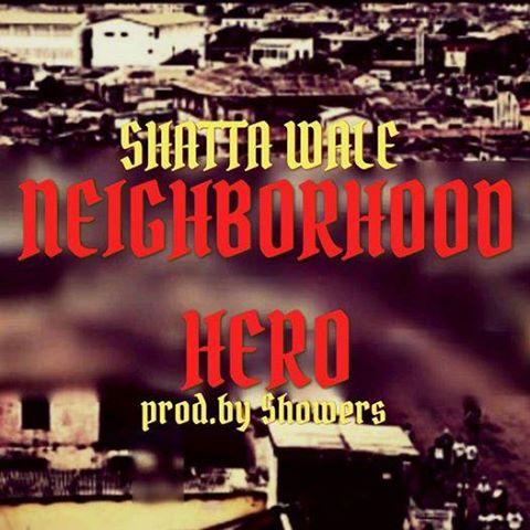 Shatta Wale - Neighborhood Hero (Prod By Shawers)