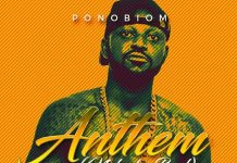 Yaa Pono – Anthem (Nobody Bad) (Prod. by Jay Twist)