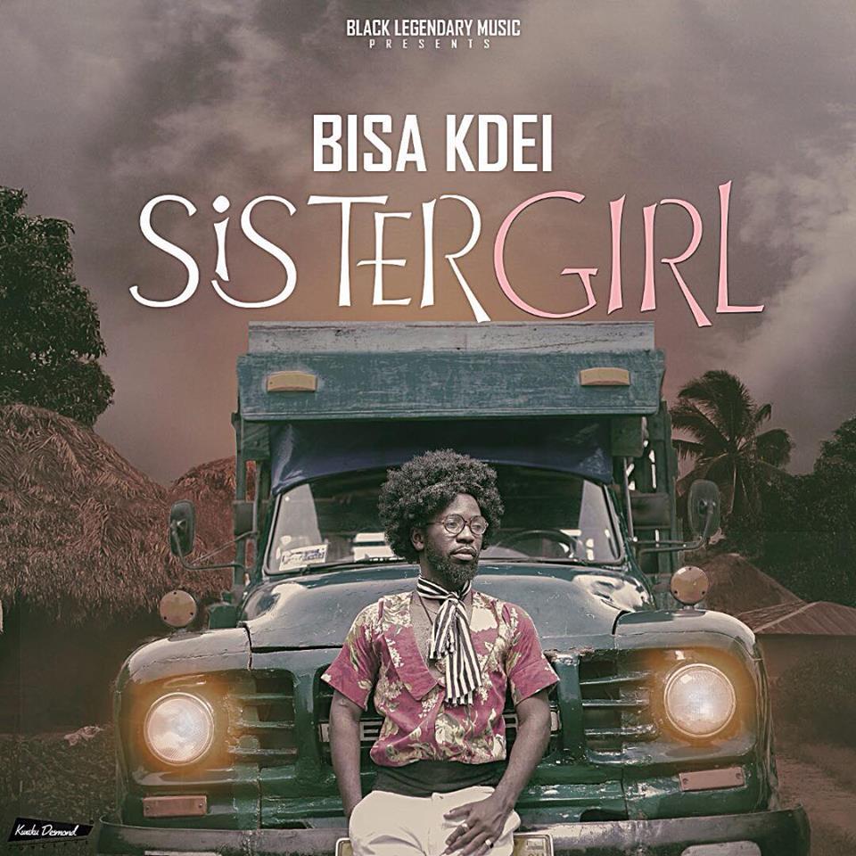 Bisa Kdei - Sister Girl (Prod By Bisa Kdei)