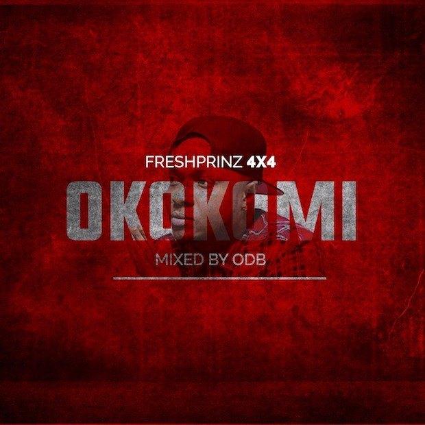 Fresh Prinz (4×4) – Okokomi (Mixed by ODB)