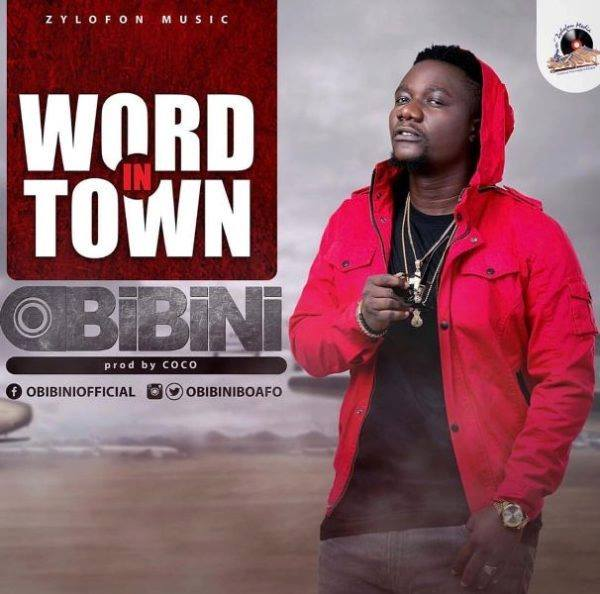Obibini - Word In Town (Prod By Coco)