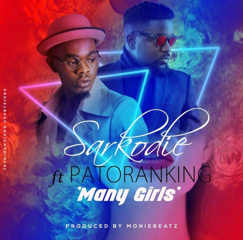 Sarkodie ft Patoranking - Many Girls (Kankpe) (Prod. By MonieBeatz)