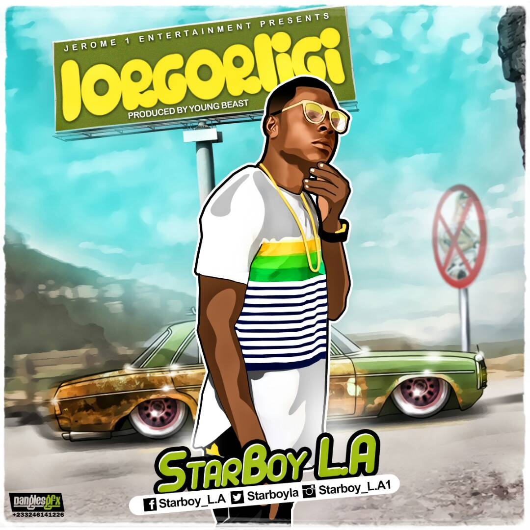 Download MP3 : StarBoy L.A – Lorgorligi (Prod By young Beast)
