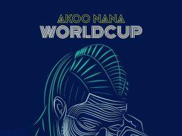 Akoo Nana – World Cup (Prod By Dr Ray)