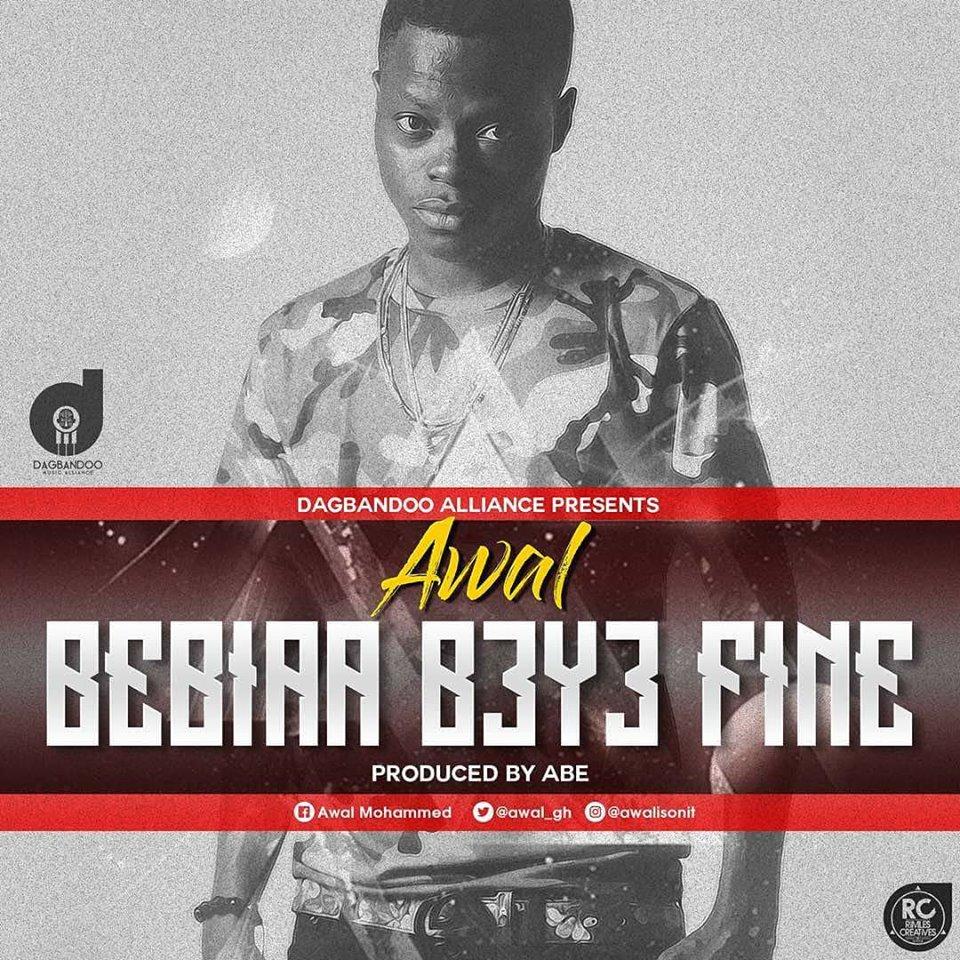 Awal – Bibiaa B3y3 Fine (Prod By ABE)