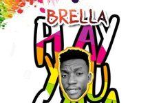 Brella - Play You Gala (Reply To Ebony Date Ur Fada)