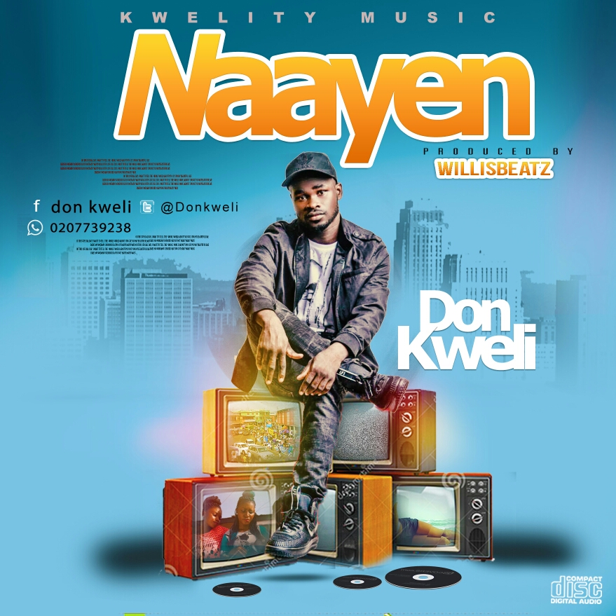 Don Kweli - Naayen (Prod By WillisBeatz)