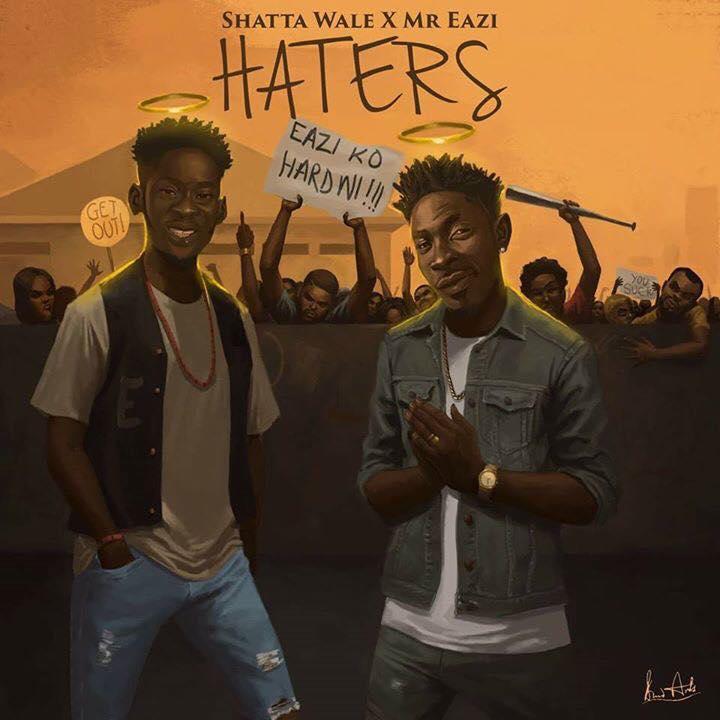 Shatta Wale x Mr Eazi – Haters