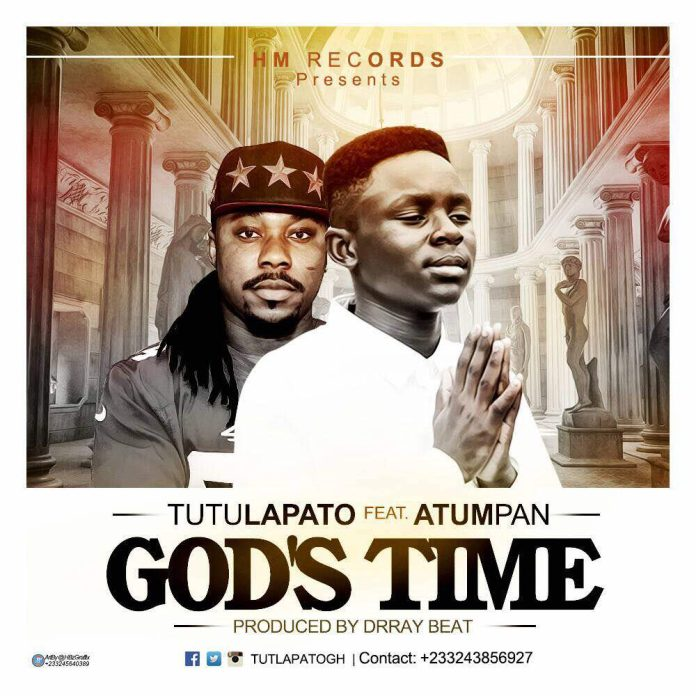 Tutulapato ft Atumpan - Gods Time (Prod by Drraybeat)