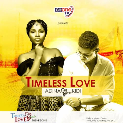 Adina – Timeless Love ft KiDi (Prod. Richie)