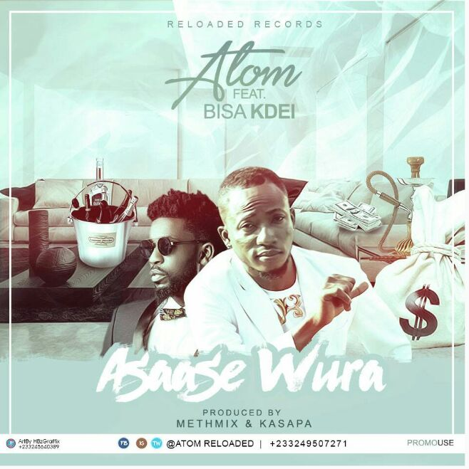 Atom ft Bisa Kdei - AsaaseWura (Prod By Methmix)